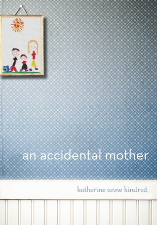 An Accidental Mother (2011)