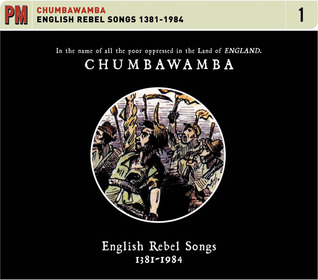 English Rebel Songs 1381–1984 Chumbawamba