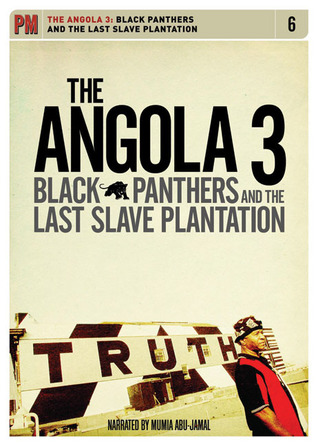 The Angola 3: Black Panthers and the Last Slave Plantation Jimmy OHalligan
