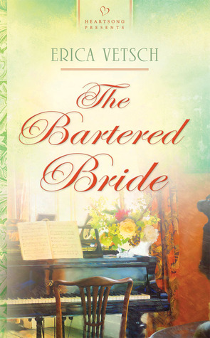 The Bartered Bride (Kennebrae Brides #1)