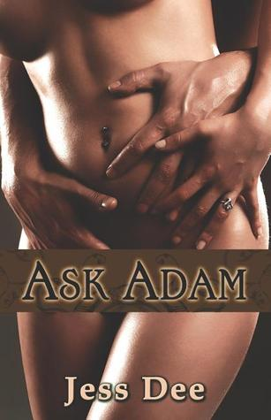 Ask Adam Jess Dee