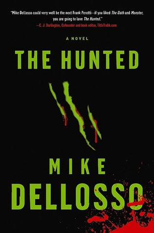 The Hunted: A Novel