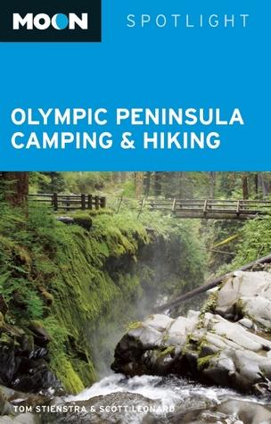 Olympic Peninsula Camping & Hiking Tom Stienstra