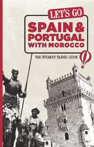 Lets Go Spain: The Student Travel Guide: The Student Travel Guide Harvard Student Agencies, Inc.,