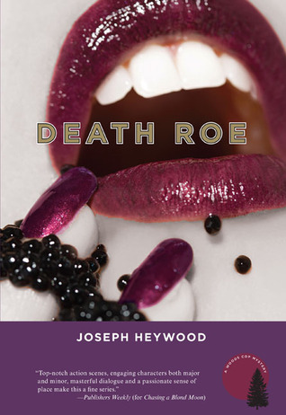 Death Roe: A Woods Cop Mystery (2008)