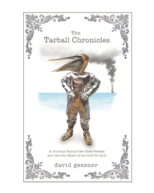 Book Review: The Tarball Chronicles by David Gessner