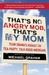 That's No Angry Mob, That's My Mom Team Obama's Assault on Tea-Party, Talk-Radio Americans by Michael Graham