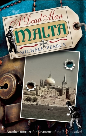 A Dead Man in Malta (Seymour of Special Branch #7) - Michael Pearce