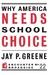Why America Needs School Choice