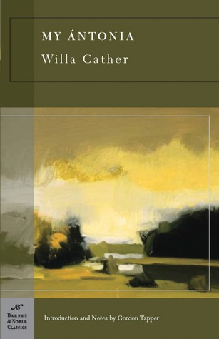 My Ántonia (Great Plains Trilogy) - Willa Cather