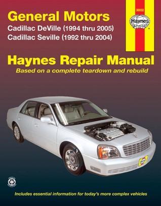 General Motors Cadillac DeVille (1994 thru 2005) Cadillac Seville (1992 thru 2005) Ken Freund