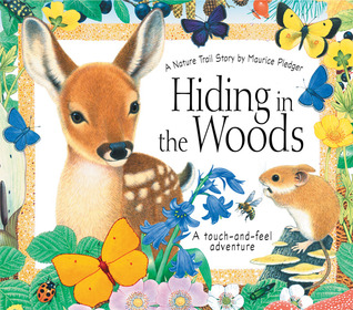 Hiding in the Woods: A Nature Trail Book Maurice Pledger
