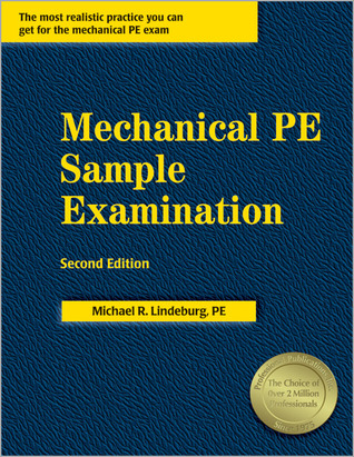 Mechanical PE Sample Examination  by  Michael R. Lindeburg
