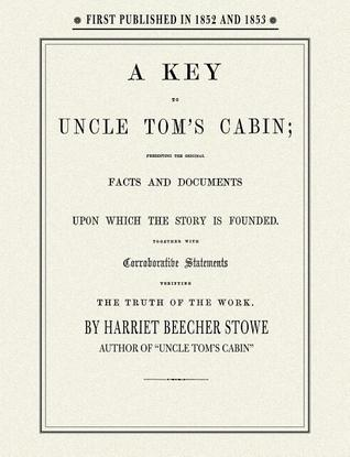 "a short analysis of the book uncle toms cabin by harriet beecher stowe Reception and modern reputation of harriet beecher stowe's novel ""uncle tom's  uncle tom's cabin"" on his short list of  book appeared."