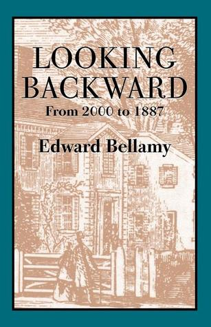 bellamys looking backward utopia or fantasy essay