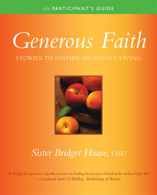 Generous Faith Participants Guide Bridget Haase