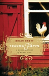 Trauma Farm: A Rebel History of Rural Life
