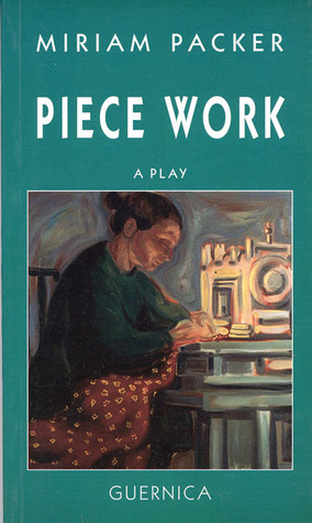 Piece Work Miriam Packer