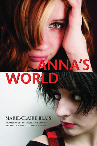 Annas World  by  Marie-Claire Blais