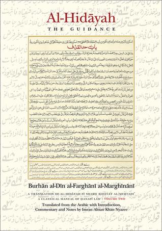 Al-Hidayah: The Guidance: Volume II Burhan al-Din al-Farghani al-Marghinani