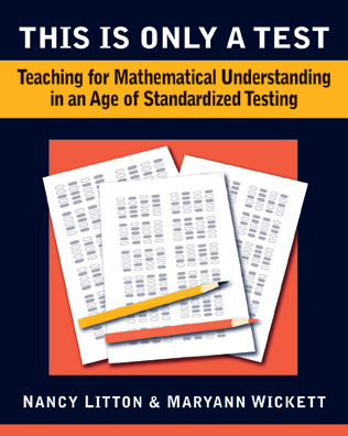 This is Only a Test: Teaching for Understanding in an Age of Standardized Testing, 2-5 Nancy Litton