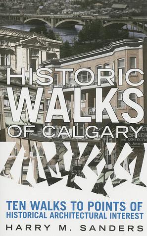 Historic Walks of Calgary