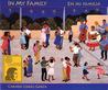 In My Family/En mi familia by Carmen Lomas Garza