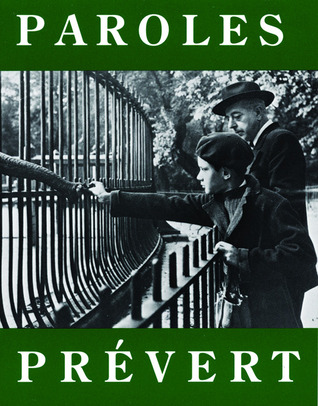 Paroles: Selected Poems (City Lights Pocket Poets Series, #9) Jacques Prévert