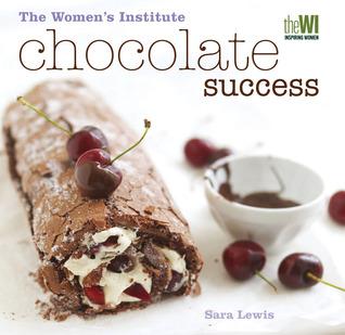 Womens Institute: Chocolate Success  by  Sara  Lewis