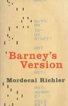an analysis of barneys version by mordecai richler After an examination of the link between memory and literatuře, as well as of the  concept  in many ways barney's version by mordecai richler is that novel as.