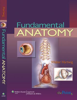 Fundamental Anatomy Walter Hartwig