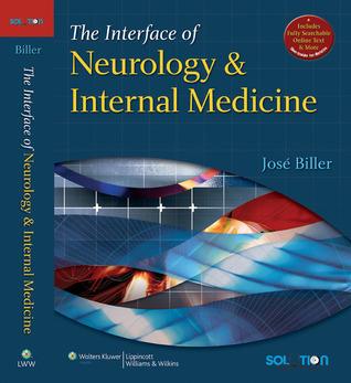 The Interface of Neurology & Internal Medicine José Biller