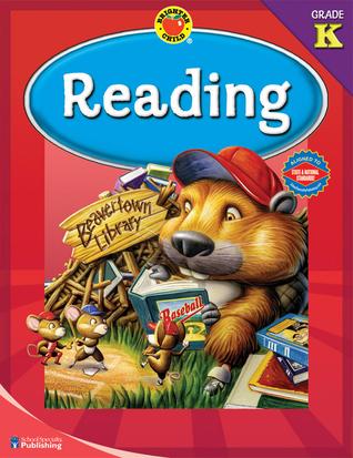 Brighter Child® Reading, Grade K (Brighter Child Workbooks) School Specialty Publishing