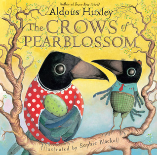 The Crows of Pearblossom by Aldous Huxley {Review}