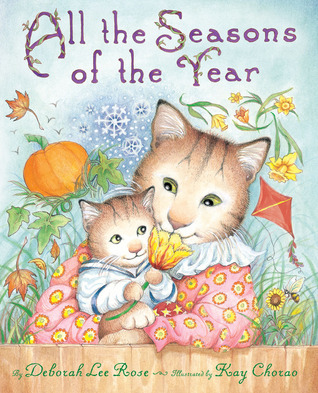 All the Seasons of the Year by Deborah Lee Rose {Review}