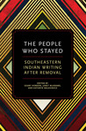 The People Who Stayed: Southeastern Indian Writing After Removal