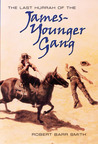 Last Hurrah of the James-Younger Gang