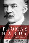Thomas Hardy: Behind the Mask