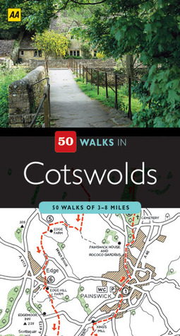 50 Walks in Cotswolds: 50 Walks of 2–10 Miles  by  A.A. Publishing