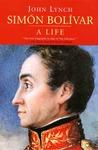 Simón Bolívar: A Life