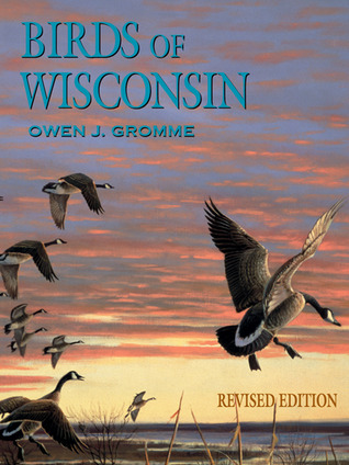 Birds of Wisconsin  by  Owen J. Gromme