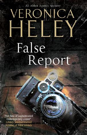 False Report (Abbott Agency #6) - Veronica Heley