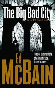 The Big Bad City (87th Precinct, #49)  by  Ed McBain