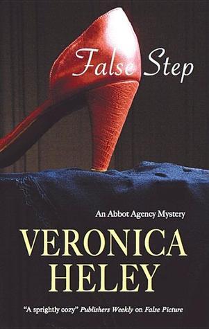 False Step (Abbott Agency #3) - Veronica Heley