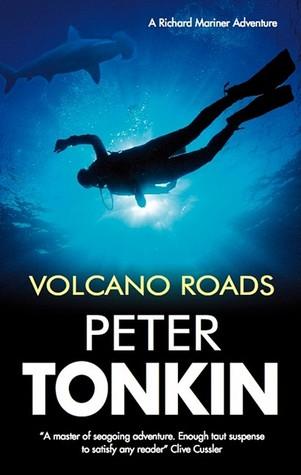 Volcano Roads (Richard Mariner) - Peter Tonkin