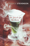 Dr Jekyll & Mr Hyde and Other Stories