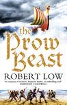 The Prow Beast (Oathsworn, #4)