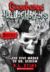 The Five Masks of Dr. Screem (Goosebumps: Hall of Horrors, #3)