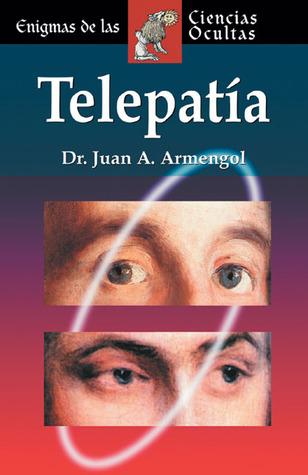Telepatía Juan Antonio Armengol
