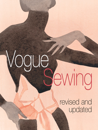 Vogue Sewing: Revised and Updated  by  Vogue Knitting